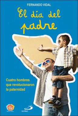 El día del padre, libro de Fernando Vidal en San Pablo