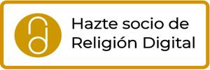 Hazte socio de Religión Digital