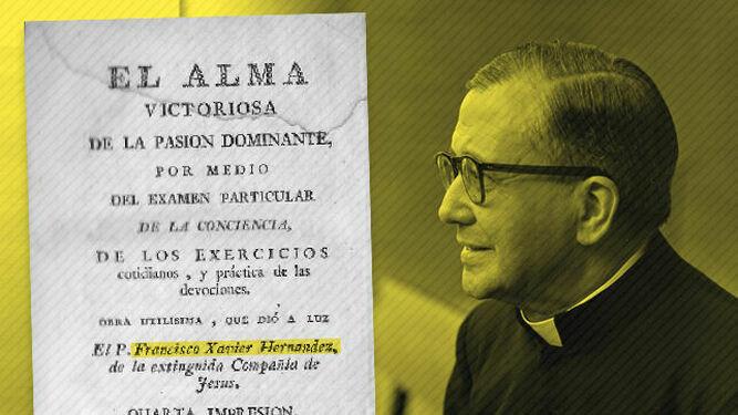 Escrivá de Balaguer se inspiró en la obra de un jesuita del siglo XVIII para escribir 'Camino'