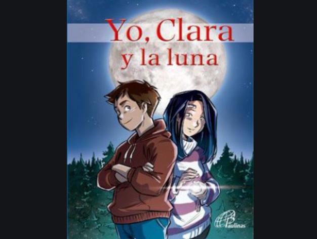 'Yo, Clara y la luna': una historia de misterio, amistad y concienciación - Religión Digital