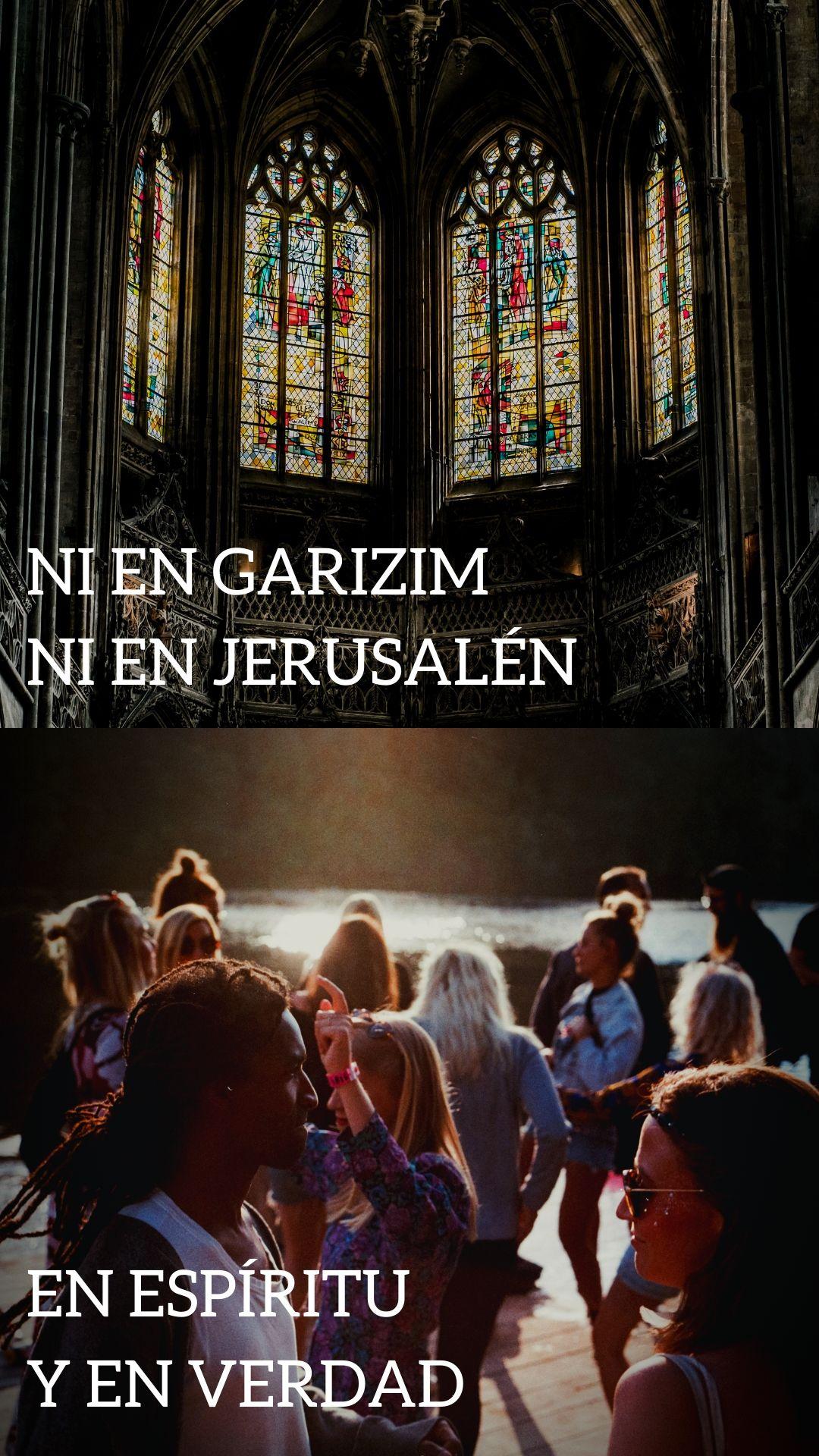 NI en Garizim ni en Jerusalén