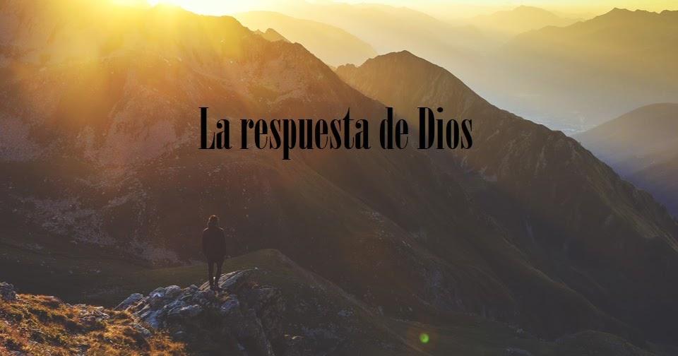 La respuesta de Dios