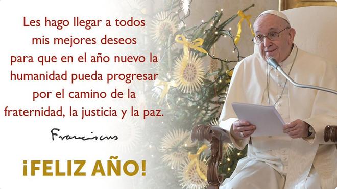 """El Papa desea """"un feliz y sereno 2021"""""""