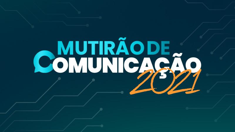 mutirao-de-comunicacao-2021-evento
